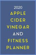 2020 Apple Cider Vinegar And Fitness Planner
