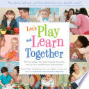 Let's Play and Learn Together