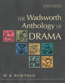 The wadsworth anthology of drama william b worthen google books the wadsworth anthology of drama william b worthen no preview available 2004 fandeluxe Choice Image