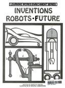 Inventions  Robots  Future Book