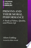 Prisons and Their Moral Performance