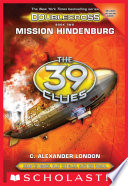 Mission Hindenburg  The 39 Clues  Doublecross  Book 2