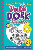Double Dork Diaries 6