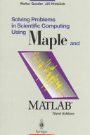 Solving Problems in Scientific Computing Using Maple and MATLAB