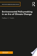 Environmental Policymaking in an Era of Climate Change