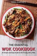 The Essential Wok Cookbook Book PDF