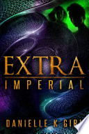 ExtraImperial   Extra Series Book 3
