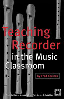 Teaching Recorder in the Music Classroom Book