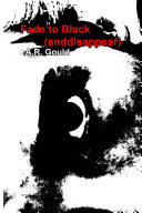 Fade to Black (anddisappear)