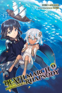 Death March To The Parallel World Rhapsody Vol 9 Light Novel