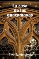 Pdf La casa de las guacamayas