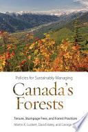 Policies for Sustainably Managing Canada   s Forests