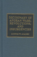 Dictionary Of Afghan Wars Revolutions And Insurgencies
