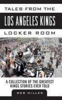 Tales from the Los Angeles Kings Locker Room [Pdf/ePub] eBook