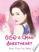 CEO's Maid Sweetheart