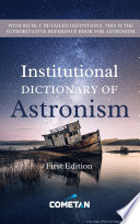 The Institutional Dictionary Of Astronism