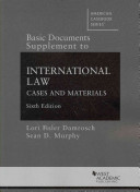 Basic Documents Supplement to International Law