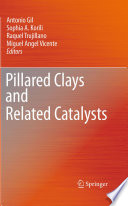 Pillared Clays And Related Catalysts Book PDF