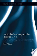 Music Performance And The Realities Of Film