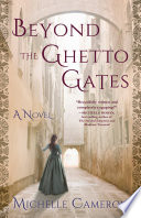 Beyond the Ghetto Gates