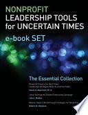 Nonprofit Leadership Tools For Uncertain Times E Book Set