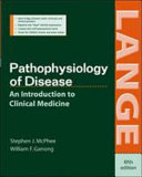 Pathophysiology Of Disease An Introduction To Clinical Medicine Fifth Edition Book