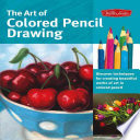 The Art Of Colored Pencil Drawing Book PDF