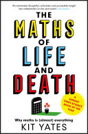 The Maths of Life and Death