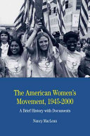 The American women's movement, 1945-2000