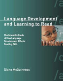 Language Development and Learning to Read
