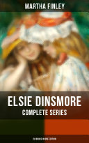 Pdf ELSIE DINSMORE Complete Series: 28 Books in One Edition