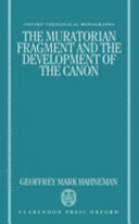 The Muratorian Fragment and the Development of the Canon