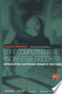 Soft Computing for Knowledge Discovery Book