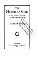 The Maison de Shine