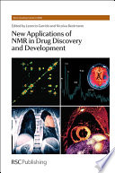 New Applications of NMR in Drug Discovery and Development Book