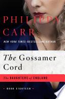 The Gossamer Cord