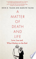 A Matter of Death and Life Book