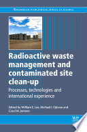 Radioactive Waste Management and Contaminated Site Clean-Up