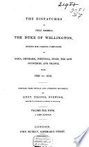 The dispatches of Field Marshall the Duke of Wellington Book PDF
