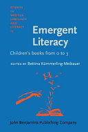 Emergent Literacy: Children's Books from 0 to 3
