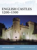 English Castles 1200Â?1300