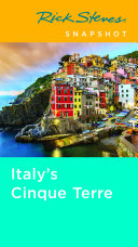 Rick Steves Snapshot Italy's Cinque Terre