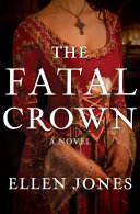 The Fatal Crown