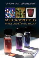 Gold Nanoparticles For Physics Chemistry And Biology Book PDF