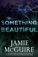 Something Beautiful: A Novella Pdf/ePub eBook