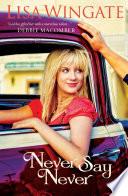 Never Say Never (Welcome to Daily, Texas Book #3) Pdf/ePub eBook