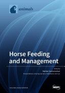 Horse Feeding and Management