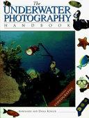 The Underwater Photography Handbook