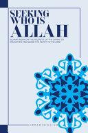 Seeking Who Is Allah