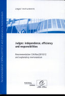 Judges : independence, efficiency and responsibilities – Recommendation CM/Rec(2010)12 and explanatory memorandum